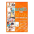 Valores Para Ninos by Joaquin Garcia L.