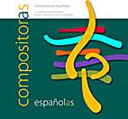 COMPOSITORAS ESPAÑOLAS. LA CREACION MUSICAL…
