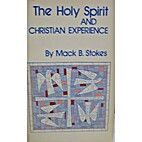 The Holy Spirit and Christian Experience by…