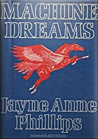 Machine Dreams by Jayne Anne Phillips