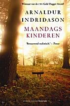 Maandagskinderen by Arnaldur Indridason