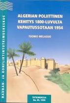 Algerian poliittinen kehitys 1800-luvulta…