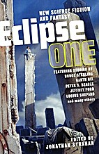 Eclipse 1: New Science Fiction and Fantasy…
