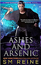 Ashes and Arsenic by SM Reine