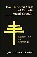 One hundred years of Catholic social thought…
