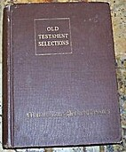 Selections from the Old Testament by Fred…