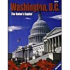 Washington, D.C.: The Nation's Capital…