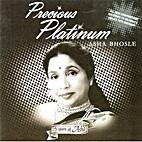 Precious Platinum by Asha Bhosle (1933 -…