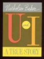 U and I: A True Story by Nicholson Baker