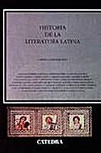 Historia de la literatura latina by Carmen…