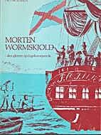 Morten Wormskjold, den glemte…