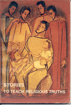 Stories to Teach Religious Truths by Mary…