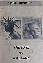 Théorie du racisme by René Binet