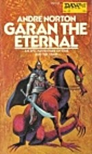 Garan the Eternal by Andre Norton