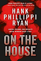 On the House by Hank Phillippi Ryan