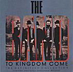 To Kingdom Come by The Band