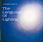 A complete guide to the language of lighting…