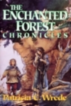 The Enchanted Forest Chronicles by Patricia…
