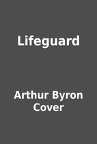 Lifeguard by Arthur Byron Cover