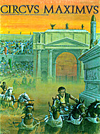 Circus Maximus by Don Greenwood