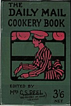 The Daily Mail Cookery Book by Mrs. C. S.…