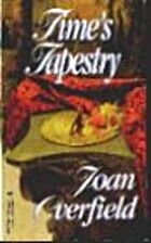 Time's Tapestry by Joan Overfield