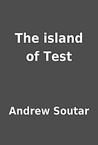 The island of Test by Andrew Soutar