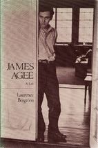 James Agee: A Life by Laurence Bergreen