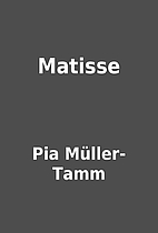 Matisse by Pia Müller-Tamm