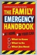 The Family Emergency Handbook by Emergency…