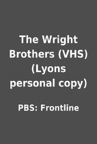 The Wright Brothers (VHS) (Lyons personal…