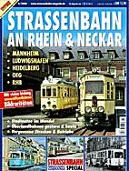 Strassenbahn an Rhein & Neckar: Mannheim -…