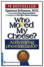 Who Moved My Cheese - Ai Lấy Miếng Pho…