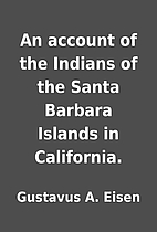 An account of the Indians of the Santa…