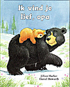 I Love You, Grandpa by Jillian Harker