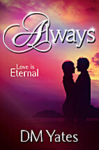 Always by D M Yates