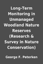 Long-Term Monitoring in Unmanaged Woodland…