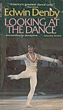 Looking at the Dance by Edwin Denby