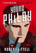 Young Philby: A Novel by Robert Littell