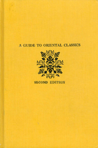 A guide to Oriental classics by William…