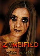 Zombified by Lyra McKen
