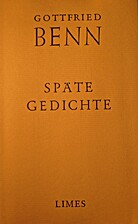 Späte Gedichte : Fragmente, Destillationen,…