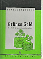 Grünes Geld. Handbuch für…
