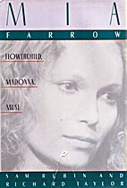 Mia Farrow: Flower Child, Madonna, Muse by…