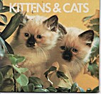 Kittens & Cats by Elizabeth Elias Kaufman