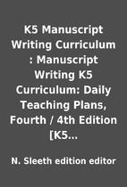 K5 Manuscript Writing Curriculum :…