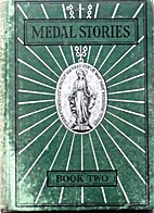 Medal Stories Book Two by Daughters of…