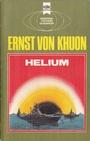 Helium, - Ernst Von, Khuon