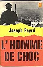 L'homme de choc by Peyre Joseph