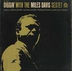 Diggin' With The Miles Davis Sextet [audio…